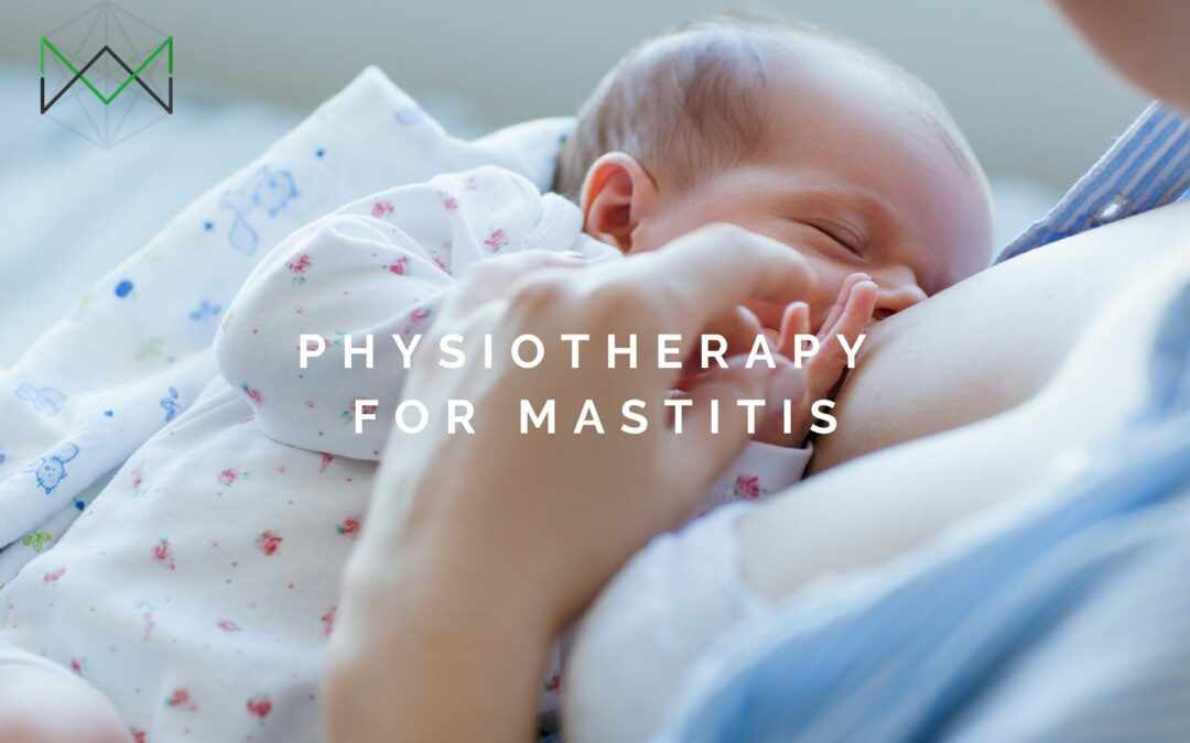 Physiotherapy for Mastitis